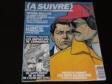 A SUIVRE - N° 167 - GELUCK - LAMQUET - BOUCQ - DECEMBRE 1991