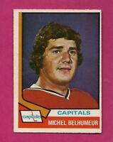 1974-75 OPC  # 153 CAPITALS MICHEL BELHUMEUR GOALIE EX-MT  CARD (INV#3338)