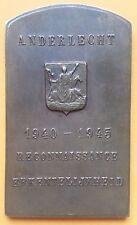 BELGIQUE - Plaque belge ANDERLECHT Reconnaissance Erkentelijkheid 1940 1945 WWII