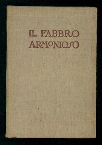 NOVARO ANGIOLO SILVIO IL FABBRO ARMONIOSO TREVES 1919 AUTOGRAFO FRATELLO ALBINO