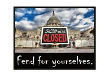 Large Fridge Magnet: FEND FOR YOURSELVES. (Gov't Shutdown - Sorry We're Closed)