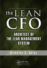 NEW The Lean CFO: Architect of the Lean Management System by Nicholas S. Katko