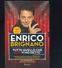 Enrico Brignano - Tutto quello che non vi ho detto - libro + Dvd  R