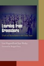 Learning from Greensboro: Truth and Reconciliation in the United States (Pennsy