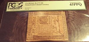 PA-180 July 20, 1775 40S Pennsylvania Colonial Currency Note PCGS 45PPQ EX!