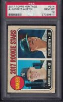 2017 Topps Heritage Aaron Judge and Tyler Austin ROOKIE RC #214 PSA 10 GEM MINT