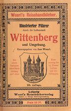 Illustrierter Führer durch die Lutherstadt Wittenberg und Umgebung, um 1912