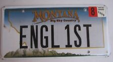 "MONTANA VANITY License Plate ""ENGL 1ST"" ENGLISH FIRST  ENGLAND UK  GREAT BRITAN"