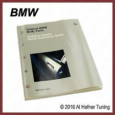 BMW Body Parts Quick Reference Guide (1993) 89 89 1 000 313