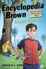 NEW - Encyclopedia Brown, Super Sleuth by Donald J. Sobol