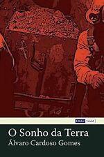 O Sonho Da Terra by Alvaro Gomes (2014, Paperback)