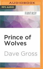 Pathfinder Tales: Prince of Wolves by Dave Gross (2016, MP3 CD, Unabridged)