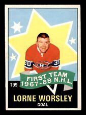 LORNE WORSLEY  68-69 O-PEE-CHEE 1968-69 NO 199 EX 19201