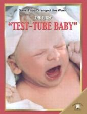 The First Test Tube Baby Days That Changed the World
