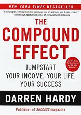 The Compound Effect: Multiplying Your Success One Simple Step at a Time-Darren H