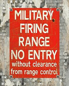 MILITARY FIRING RANGE NO ENTRY WITHOUT CLEARANCE WARNING METAL PLAQUE SIGN 1867