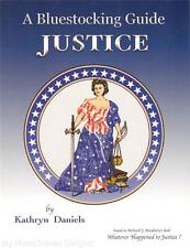 NEW Bluestocking Guide JUSTICE for Whatever Happened to Justice? by Uncle Eric