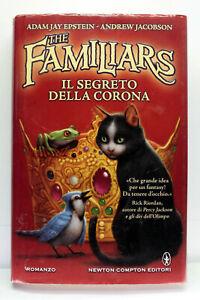 THE FAMILIARS IL SEGRETO DELLA CORONA EPSTEIN JACOBSON LIBRO ITA USATO ML3 72949