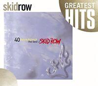 Skid Row - 40 Seasons the Best of Skid Ro [CD]