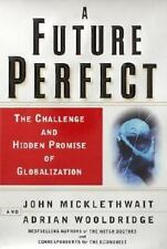 A Future Perfect: The Challenge and Hidden Promise of Globalization