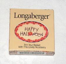 Longaberger Happy Hallowe'en Tie-on NEW