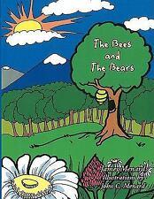 Bees and the Bears, Paperback by Menard, James; Menard, John C. (Ilt), Like N.