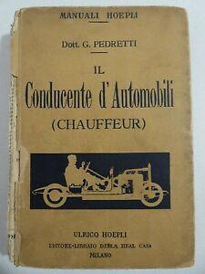 Rara prima edizione Hoepli_Il conducente d'automobili (Chauffeur)_Figurato_1922