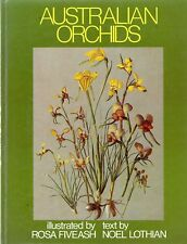 Rosa Fiveash's Australian Orchids, with text by Noel Lothian