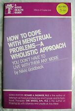 How to cope with Menstrual Problems- A wholistic approach - by Nikki Goldbeck