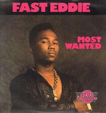 FAST EDDIE - Most Wanted - 1989 - D.J. International - DJ#1025 - Usa