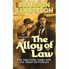 The Alloy of Law: A Mistborn Novel