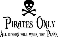 "PIRATES ONLY Vinyl Wall Art Decals Lettering Design Words Decor Bedroom 23""x14"""