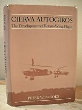 CIERVA AUTOGIROS DEVELOPMENT OF ROTARY WING FLIGHT Brooks 1988 HC/DJ Helicopter