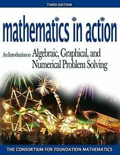 Mathematics in Action: An Introduction to Algebraic, Graphical, and Nu-ExLibrary