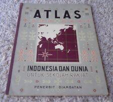 Atlas Indonesia Dan Dunia Untuk Sekolah Rakjat by Penerbit Djambatan/PB,1960/Map