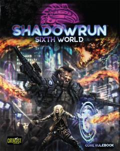 Shadowrun RPG 6th Edition Core Rulebook - Sixth World [New]