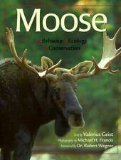Moose: Behavior, Ecology, Conservation, Valerius Geist, Acceptable Book