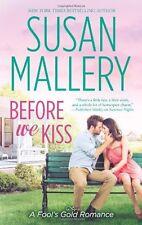 Before We Kiss (Fools Gold, Book 16)