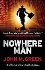 Nowhere Man ' Green,John M.
