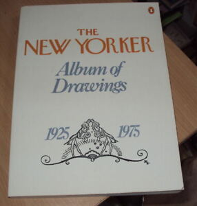 THE NEW YORKER ALBUM OF DRAWINGS 1925 - 1975