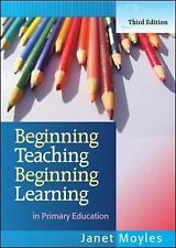 Beginning Teaching Beginning Learning: in Primary Education by Janet R....