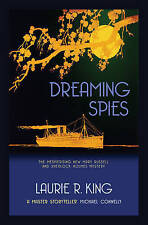 Laurie R. King, Dreaming Spies (A Mary Russell & Sherlock Holmes Mystery Book 13