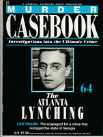 MURDER CASEBOOK Magazine Issue 64 - The Atlanta Lynching (1990)