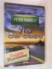 VIA DA CASA Peter Farrelly Barbara Bagliano Polillo 2000 romanzo libro narrativa