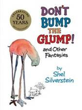 Don't Bump the Glump!: And Other Fantasies - Hardcover - Good