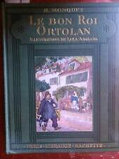 LE BON ROI ORTOLAN, LOLA ANGLADA, H. MONQUET 1929