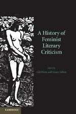 A History of Feminist Literary Criticism (2012, Paperback)