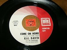 KAL DAVID AND THE EXCEPTIONS - COME ON HOME - DANCING DANNY  / LISTEN - POP SOUL