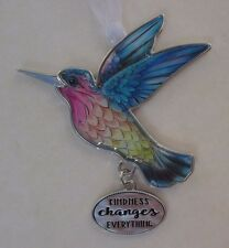 gd Kindness changes everything NATURE's BEAUTY HUMMINGBIRD ORNAMENT