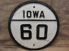 RARE Vintage Cast Iron Iowa Highway 60 Street Sign > Antique Traffic Road 8251